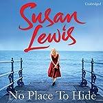 No Place to Hide   Susan Lewis