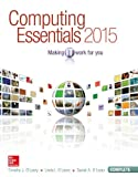img - for Computing Essentials 2015 Complete Edition (O'Leary) book / textbook / text book