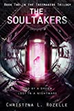 The Soultakers: (YA Dystopian Scifi) (The Treemakers Trilogy Book 2)