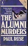 The Alumni Murders, Paul Ruse, 0505515946