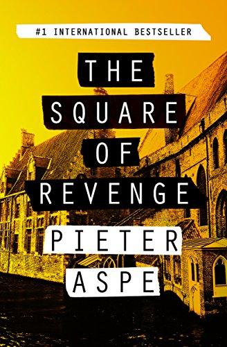 Pieter Van - The Square of Revenge (The Pieter Van In Mysteries Book 1)