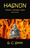 Hasnun Preacher~Prophet~Saint Book the 1st