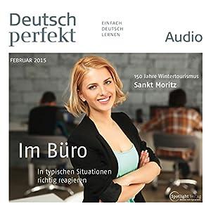 Deutsch perfekt Audio - Im Büro. 2/2015 Hörbuch