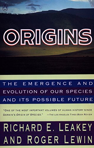 Origins: The Emergence and Evolution of Our Species and Its Possible Future by Penguin Books