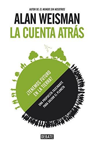 La Cuenta Atrás / The Countdown (Spanish Edition)