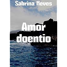 Amor doentio (Portuguese Edition)