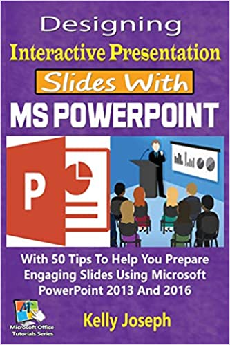 designing interactive presentation slides with ms powerpoint with