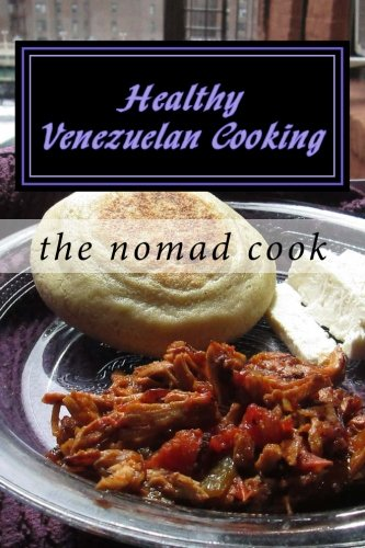 Healthy Venezuelan Cooking pdf
