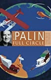 Front cover for the book Full Circle by Michael Palin