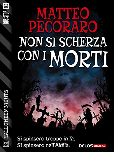 Non si scherza con i morti (Halloween Nights) (Italian Edition)