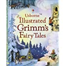 Usborne Illustrated Grimm's Fairy Tales (Clothbound Story Collections)