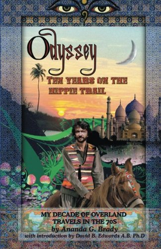 Download Odyssey: Ten Years on the Hippie Trail PDF