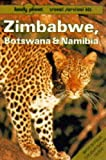 img - for Lonely Planet Zimbabwe, Botswana and Namibia (Lonely Planet Travel Survival Kit) book / textbook / text book
