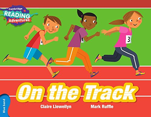 On the Track Blue Band (Cambridge Reading Adventures) ebook