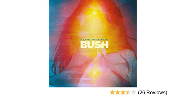 Bush Black And White Rainbows Amazon Music