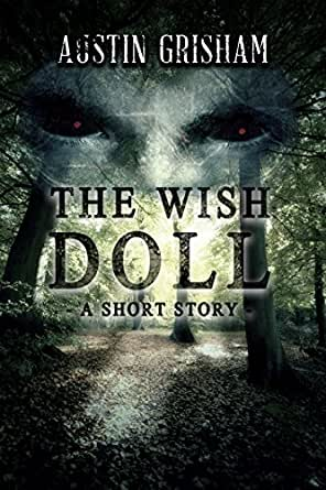 a literary anaylsis of the short story the doll The doll by: egmidio enriquez  among his famous literary works are blood on  the moon, a tale of two houses, cachil kudarat (sultan of mindanao) or  his  short stories began to appear in countless publication as early as 1939  2017  holiday survey: an annual analysis of the peak shopping season.