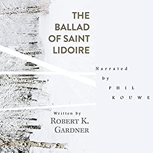 The Ballad of Saint Lidoire Audiobook