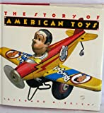 The Story of American Toys, Richard O'Brien, 0896599213