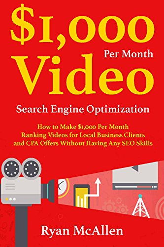 eo SEO: How to Make $1,000 Per Month Ranking Videos for Local Business Clients and CPA Offers Without Having Any SEO Skills ()
