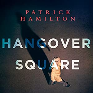 Hangover Square Audiobook