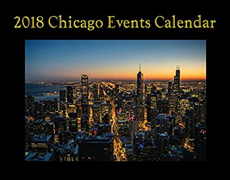 Amazon.: 2018 Chicago Events Wall Calendar : Office Products
