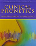 Clinical Phonetics and Audio CDs, Shriberg, Lawrence D. and Kent, Raymond D., 0132978016