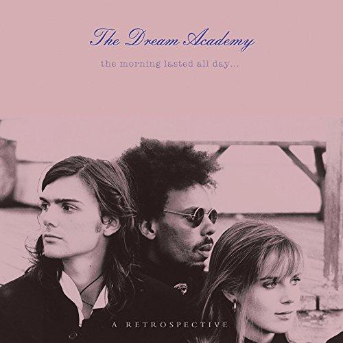 Dream Academy - ÿþTheDreamAcademy - Zortam Music