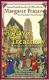 A Play of Treachery, Margaret Frazer, 0425223337