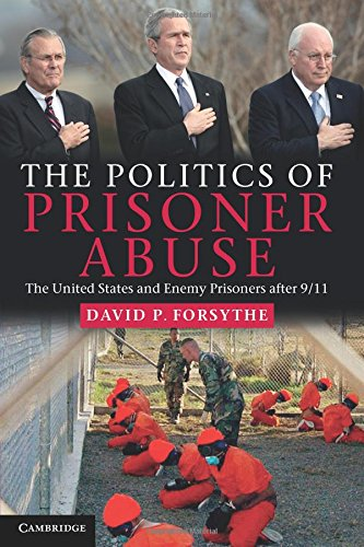 The Politics of Prisoner Abuse