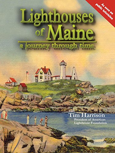 (Lighthouses of Maine, Journey Through Time)