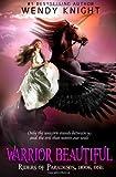 Warrior Beautiful, Wendy Knight, 149372679X