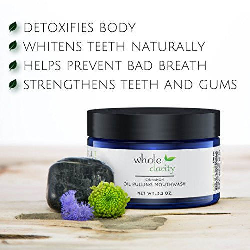 Oil Pulling Teeth Whitening Mouthwash with Coconut Oil - Helps Bad Breath and Prevents Tooth Decay by Whole Clarity Organic & Vegan [Cinnamon]