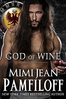 GOD OF WINE (Immortal Matchmakers, Inc. Series Book 3) by [Pamfiloff, Mimi Jean]