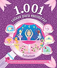 1.001 coisas para encontrar - Bailarinas: Encontre Muita Diversão com as Bailarinas