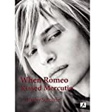 When Romeo Kissed Mercutio by Kathy Sutcliffe front cover