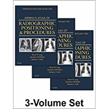 Merrill's Atlas of Radiographic Positioning and Procedures - E-Book: 3-Volume Set