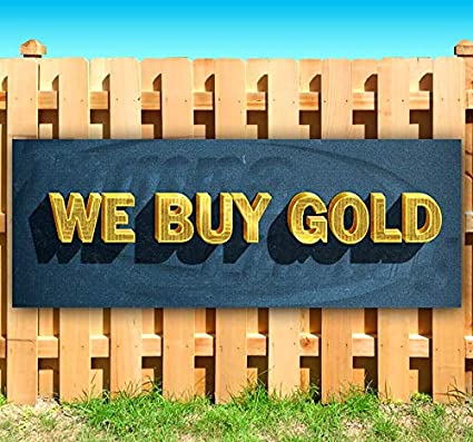 Store Many Sizes Available Advertising WE Buy Gold 13 oz Heavy Duty Vinyl Banner Sign with Metal Grommets Flag, New