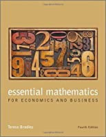 Essential Mathematics for Economics and Business, 4th Edition