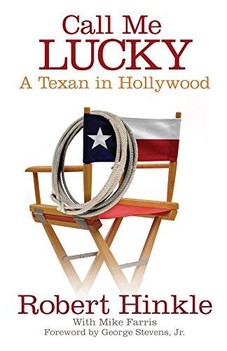 Draft b call Me Lucky: A Texan in Hollywood