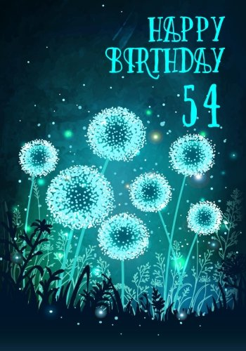 Happy Birthday 54: Birthday Books For Adults, Birthday Journal Notebook For 54 Year Old For Journaling & Doodling, 7 x 10, (Birthday Keepsake Book)