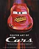 img - for Poster Art of Cars: Collecting more than a hundred posters and graphics from Pixar Animation Studios and Walt Disney Imagineering. (Disney Editions Deluxe (Film)) book / textbook / text book