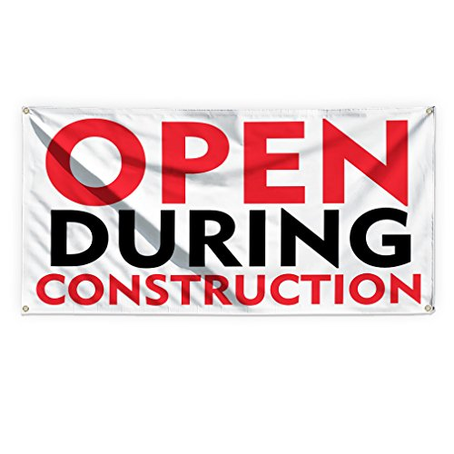 Open During Construction #1 Outdoor Advertising Printing Vinyl Banner Sign With Grommets - 3ftx6ft, 6 Grommets -