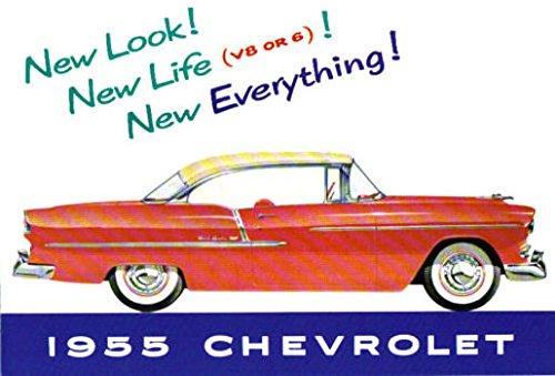 GMs CHEVROLET DIVISION 1955 PASSENGER CAR DEALERS SALES BROCHURE - INCLUDES Bel Air, One-Fifty 150, Two-Ten 210, Wagons, covertibles, Coupes, Sedans, 4-door, 2-door. CHEVROLET CHEVY - ADVERTISMENT PAMPHLET AD