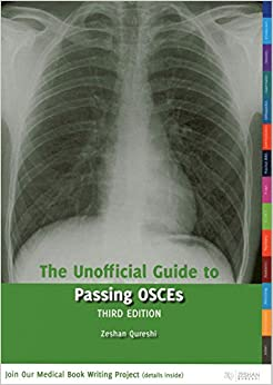 The Unofficial Guide to Passing OSCEs (Unofficial Guides to Medicine)