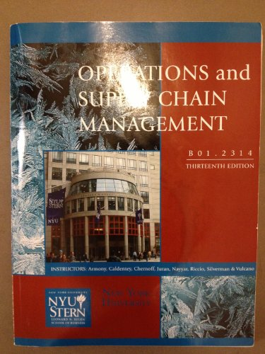 Operations and Supply Chain Management (13th edition, New York University) (Operations And Supply Chain Management 13th Edition)