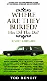 Where Are They Buried?, Tod Benoit, 157912822X