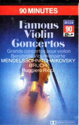 Ruggiero Ricci: Famous Violin Concertos By Mendelssohn, Tchaikovsky, Bruch & Saint-Saens / Jean Fournet Conducting The Netherlands Radio Philharmonic Orchestra; Pierino Gamba Conducting The London Symphony Orchestra (Decca) [Double Play Cassette]