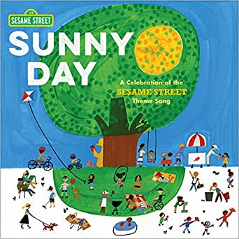 Sunny Day: A Celebration of the Sesame Street Theme Song - Kindle edition by Raposo, Joe, Various. Children Kindle eBooks @ Amazon.com.