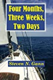 Four Months, Three Weeks, Two Days, Steven Gann, 0615724191