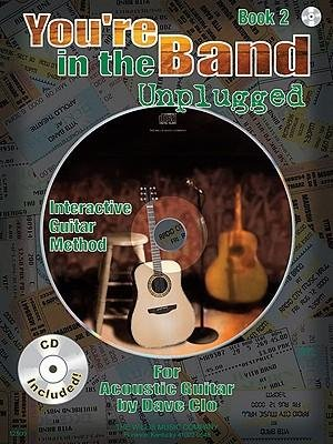 Download [(You're in the Band Unplugged, Book 2: For Acoustic Guitar)] [Author: Dave Clo] published on (October, 2009) pdf epub